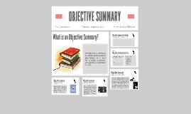 Copy of OBJECTIVE SUMMARY