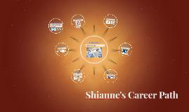 Shianne's Career Path