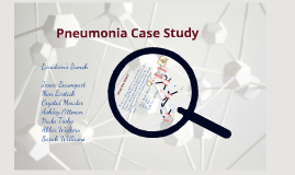 pneumonia case study presentation Clinical cases in health care-associated pneumonia  presentation, citing  data demonstrating increased morbidity and mortality risks associated with  delayed.