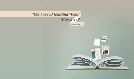 """The Love of Reading Week"" March 2-8"