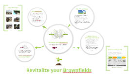 Copy of Revitalize your Brownfields with the Green Municipal Fund