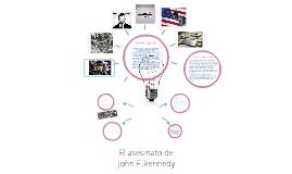 El asesinato de John F .Kennedy