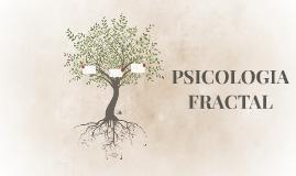 PSICOLOGIA FRACTAL
