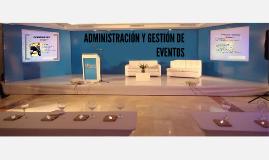 ADMINISTRACIÓN Y GESTIÓN DE EVENTOS