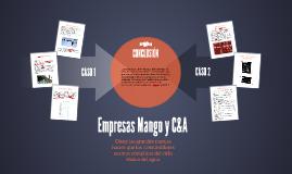 Empresas Mango y C&A, lo  que no sabías...