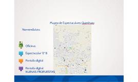 Mapeo de Espectaculares Querétaro