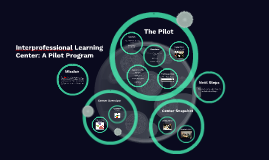Interprofessional Learning Center Pilot Program