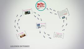 LEGENDE IN TURKEI