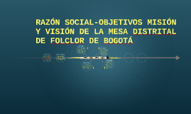 OBJETIVOS MESA SECTORIAL DEL FOLCLOR
