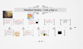 Unit 4 Day 12 - Manifest Destiny