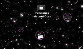 Copy of Copy of Funciones Matemáticas