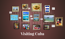 Copy of Visiting Cuba