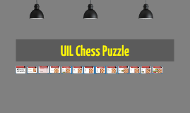 Uil Chess Puzzle