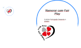 Namorar com Fair Play