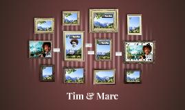 Tim & Marc