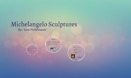 Michelangelo Sculptures