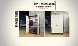 IPA-Präsentation Kleiderschrank