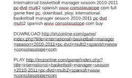International Basketball Manager Season 2010 2011 Pc Dvd Mul By Sean