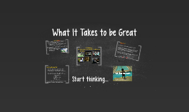 What It Takes to be Great
