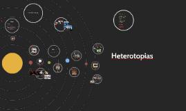 Heterotopias