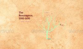 The Renaissance, 1500-1650