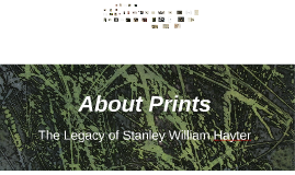 The Legacy of Stanley William Hayter
