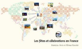 Les fêtes et célebrations en France