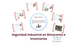 Seguridad Industrial en Almacenes e Inventarios