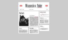 Copy of Wisconsin v. Yoder