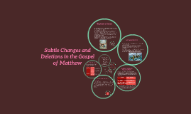 Subtle Changes In the Gospel of Matthew