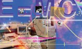 Copy of ANTECEDENTES HISTORICOS DE LA MECANICA