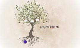 project isha :D