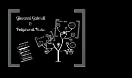 Music History I: Giovanni Gabrieli Polychoral Music