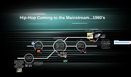 The Origins of Hip-Hop...1980's