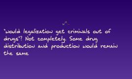 Narcotics Legalization and Decriminalization