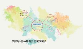 using Complete senences