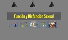 Función y Disfunción Sexual