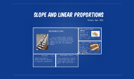 Slope and LInear Proportions