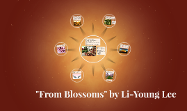 """Copy of """"From Blossoms"""" by Li-Young Lee"""