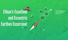 Ethan's Excellent Excursion!