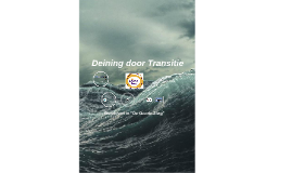 "Deining door Transitie : ""Overleven in de Zorg"""