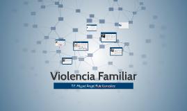 Copy of VIOLENCIA FAMILAIR