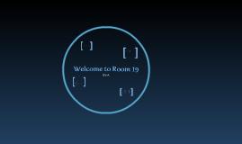 Room 19 - Back To School Night