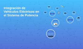 Integración de Vehículos Eléctricos en el Sistema de Potenci