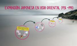 Copy of EXPANSIÓN JAPONESA EN ASIA ORIENTAL (1931 -1941)