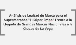 """Análisis de Lealtad de Marca para el Supermercado """"El Súper"""