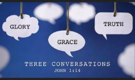 3 Conversations - Grace