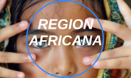 REGION AFRICANA