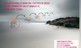Copy of REPRESENTACIONES DE BIENESTAR Y FACTORES DE RIESGO: ESTUDIO