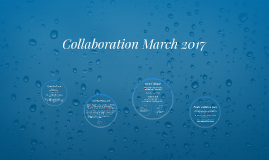Collaboration March 2017